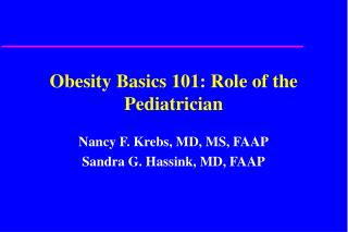Obesity Basics 101: Role of the Pediatrician