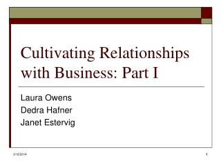 Cultivating Relationships with Business: Part I