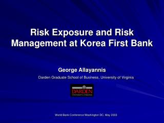 Risk Exposure and Risk Management at Korea First Bank