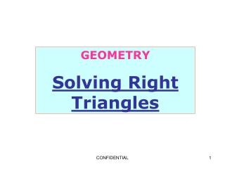 GEOMETRY Solving Right Triangles