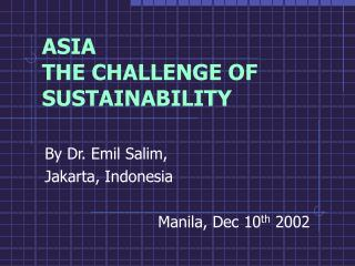 ASIA THE CHALLENGE OF SUSTAINABILITY