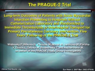 The PRAGUE-2 Trial