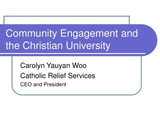 Community Engagement and the Christian University