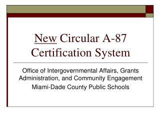 New  Circular A-87 Certification System