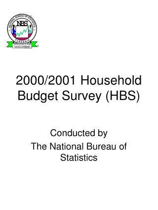 2000/2001 Household Budget Survey (HBS)