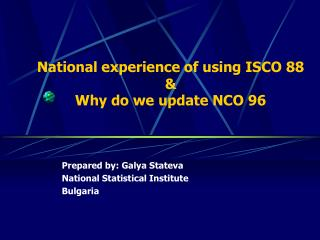 National experience of using  ISCO 88  &  Why do we update NCO 96