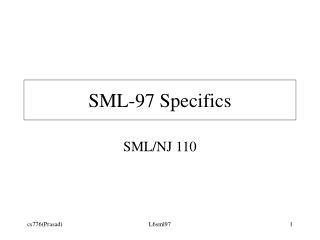 SML-97 Specifics
