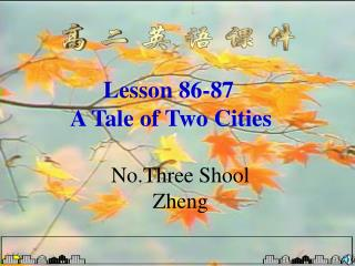 Lesson 86-87  A Tale of Two Cities