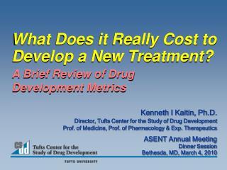 A Brief Review of Drug Development Metrics
