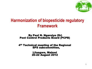 Harmonization of biopesticide regulatory Framework