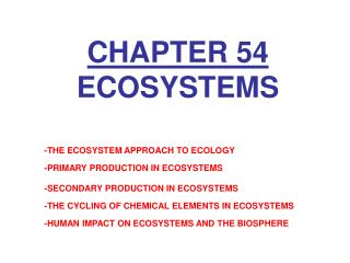 CHAPTER 54 ECOSYSTEMS