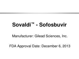 Sovaldi ™  - Sofosbuvir