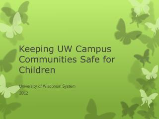 Keeping UW Campus Communities Safe for Children