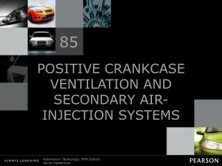 POSITIVE CRANKCASE VENTILATION AND SECONDARY AIR-INJECTION SYSTEMS