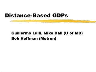 Distance-Based GDPs