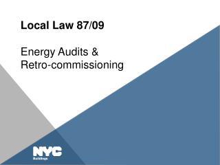 Local Law 87/09 Energy Audits &  Retro-commissioning