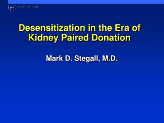 Desensitization in the Era of Kidney Paired Donation