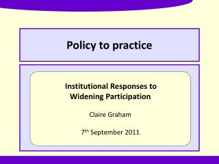 Policy to practice