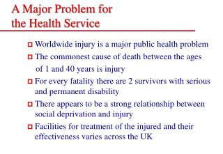 A Major Problem for  the Health Service