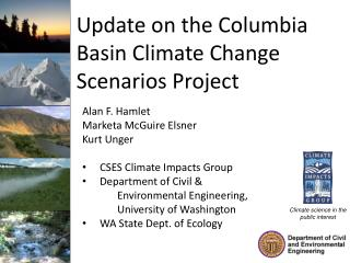 Update on the Columbia Basin Climate Change Scenarios Project
