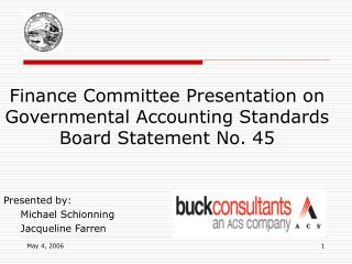 Finance Committee Presentation on Governmental Accounting Standards Board Statement No. 45