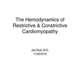 The Hemodynamics of Restrictive & Constrictive Cardiomyopathy