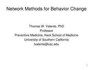 Network Methods for Behavior Change