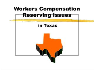 Workers Compensation Reserving Issues