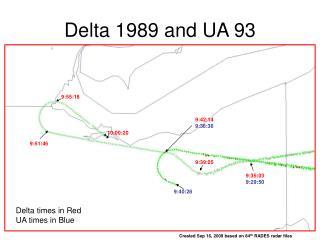 Delta 1989 and UA 93