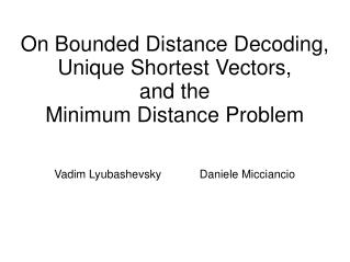 On Bounded Distance Decoding, Unique Shortest Vectors, and the  Minimum Distance Problem