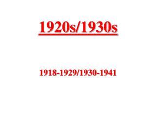 1920s/1930s