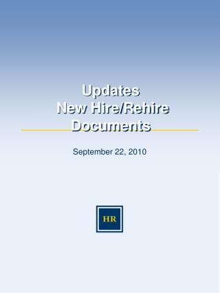 Updates    New Hire/Rehire Documents