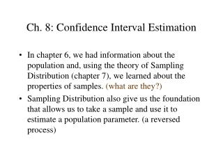Ch. 8: Confidence Interval Estimation