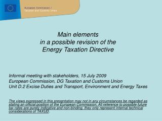 Main elements  in a possible revision of the  Energy Taxation Directive