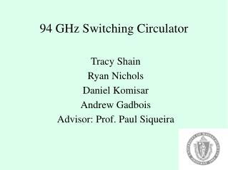 94 GHz Switching Circulator