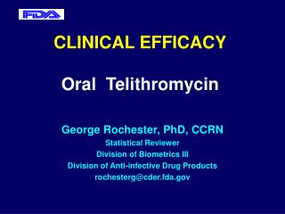 CLINICAL EFFICACY Oral  Telithromycin