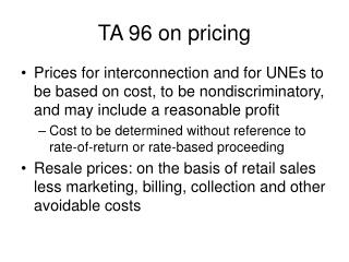 TA 96 on pricing