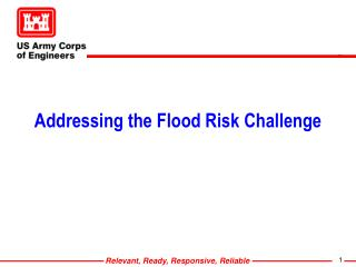 Addressing the Flood Risk Challenge