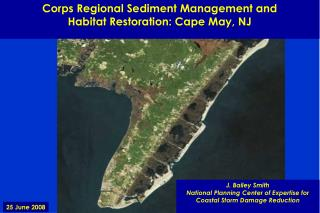 Corps Regional Sediment Management and  Habitat Restoration: Cape May, NJ