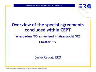Wiesbaden '95 rev. Maastrich '02  & Chester '97