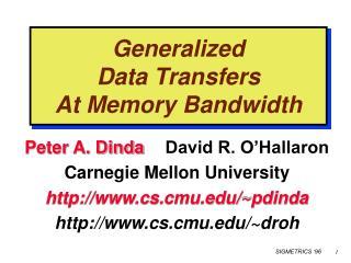 Generalized  Data Transfers At Memory Bandwidth