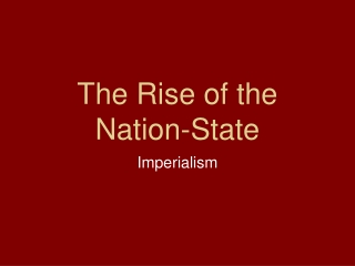 Nation-States  Imperialism