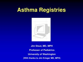 Asthma Registries