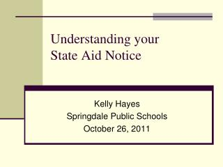Understanding your State Aid Notice