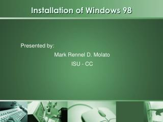 Installation of Windows 98