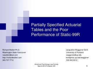 Partially Specified Actuarial Tables and the Poor Performance of Static-99R