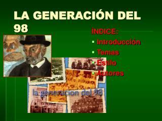 LA GENERACI�N DEL 98