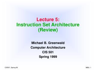 Lecture 5: Instruction Set Architecture (Review)