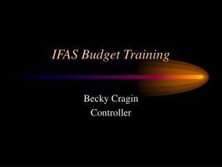 IFAS Budget Training