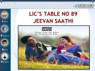 LIC'S TABLE NO 89 JEEVAN SAATHI